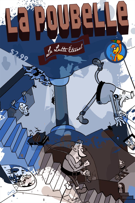 La Poubelle: La lutte éternel Comic
