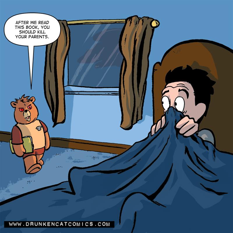 I Never Trusted Teddy Ruxpin